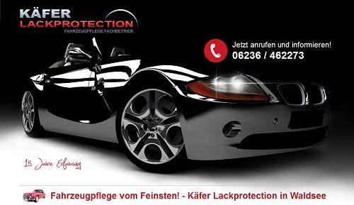 Fahrzeugpflege vom Feinsten! - Käfer Lackprotection in Waldsee