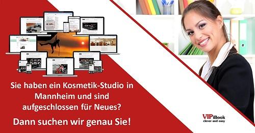 Sie haben ein Kosmetik-Studio in Mannheim und sind aufgeschlossen für Neues?