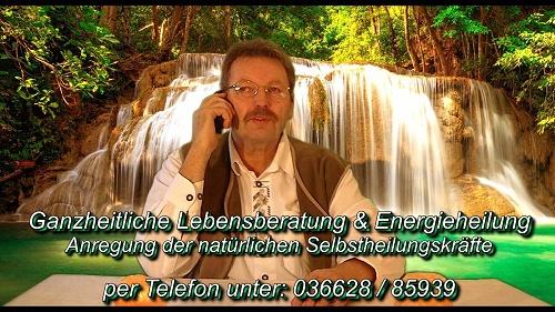 Heilen durch Energieübertragung / Energieheilung und Ganzheitliche Lebensberatung per Telefon / Hausbesuche im Umkreis von Gera - Zeulenroda