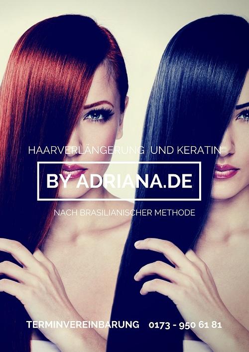 by Adriana - Haarverlängerung und Haarglättung